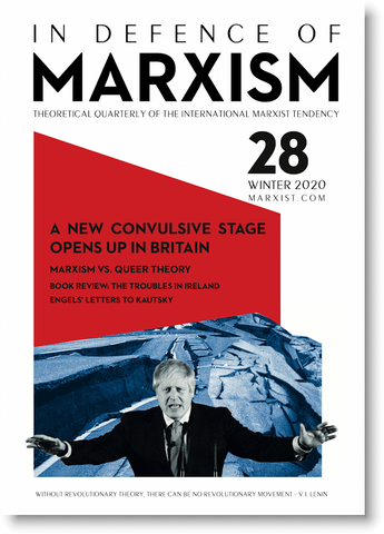 In Defence of Marxism Issue 28 (Winter 2020)