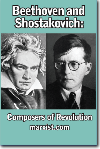 Beethoven and Shostakovich: Composers of Revolution
