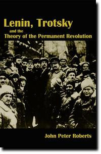 Lenin, Trotsky and the Theory of the Permanent Revolution (E-BOOK)