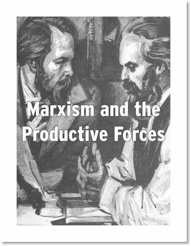Marxism and the Productive Forces