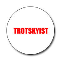 "Trotskyist 1"" Button (Red on White)"