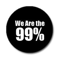 "We Are the 99% 1"" Button (White on Black)"