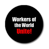 "Workers of the World Unite! 1"" Button (Red and White on Black)"