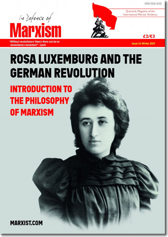 In Defence of Marxism Issue 24 (Winter 2019)