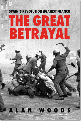 [Pre-Order] Spain's Revolution Against Franco: The Great Betrayal