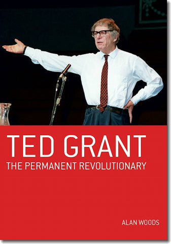 Ted Grant: The Permanent Revolutionary (E-BOOK)