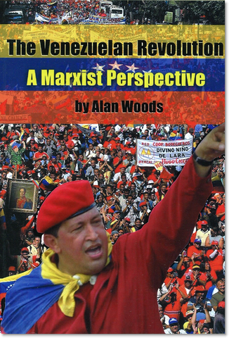 The Venezuelan Revolution: A Marxist Perspective (E-BOOK)