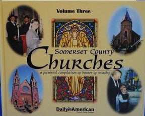 Somerset County Churches Volume 3 - Daily American