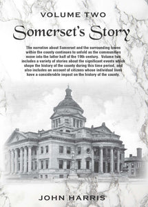 """Somerset's Story"" Volume 2 written by John Harris"