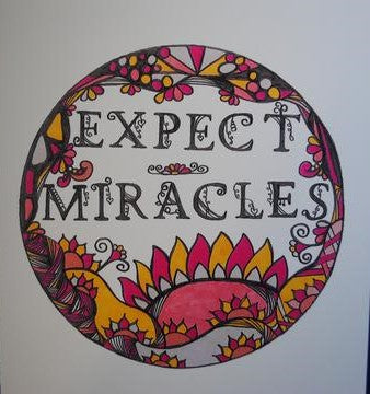 Handmade Zenmind Artwork Blank Greeting Card - Expect Miracles - Kimberly Fagan
