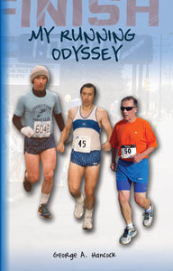 """My Running Odyssey"" written by George A. Hancock"