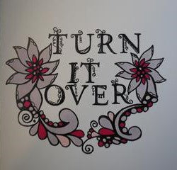 Handmade Zenmind Artwork Blank Greeting Card - Turn It Over- Kimberly Fagan