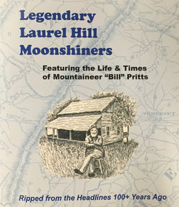 Legendary Laurel Hill Moonshiners published by Ron Bruner