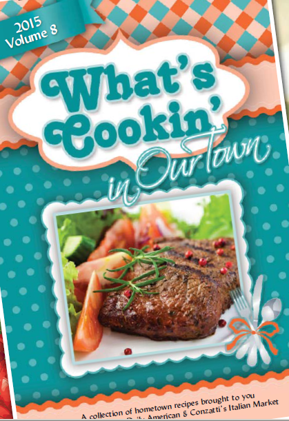 Whats Cookin' Volume 8, 2015 - Our Town/Daily American