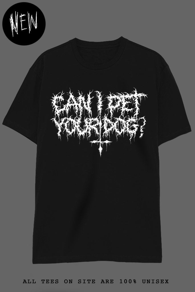CAN I PET YOUR DOG? T-Shirts DTG