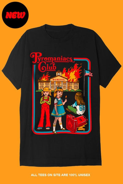 PYROMANIACS CLUB T-Shirts DTG