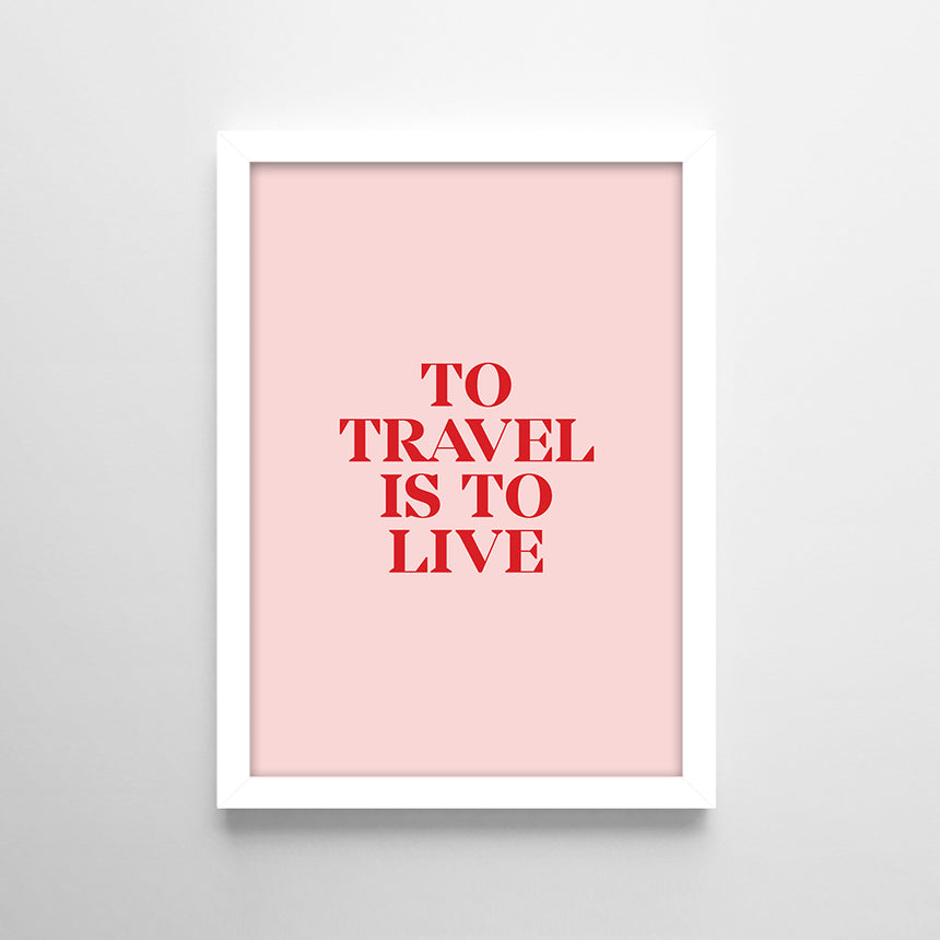 Frases - To travel is to live