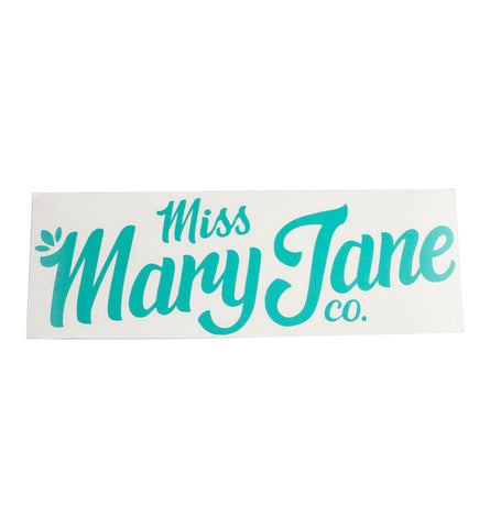 Giant Miss Mary Jane Co. Teal Logo Sticker! - Miss Mary Jane Co.