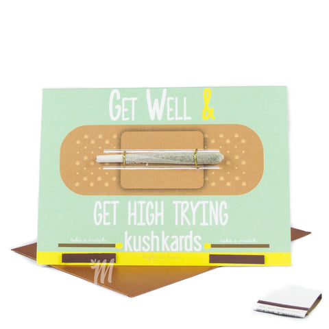 Get Well & Get High Trying Card!
