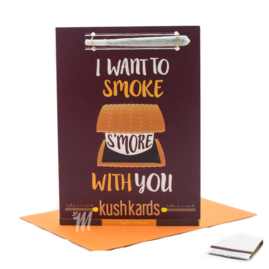 I Want To Smoke S'more With You Card!