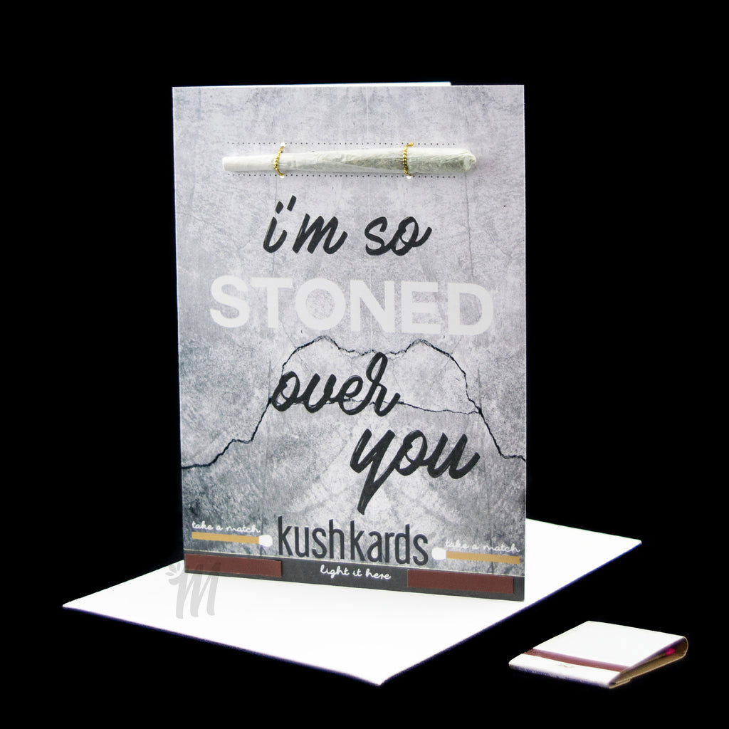 I'm So Stoned Over You Card! - Miss Mary Jane Co.