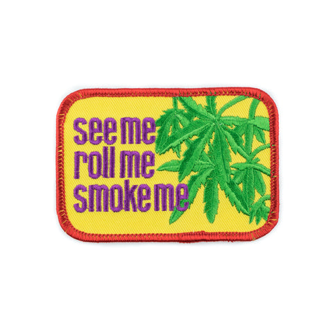 See Me, Roll Me, Smoke Me Patch! - Miss Mary Jane Co.