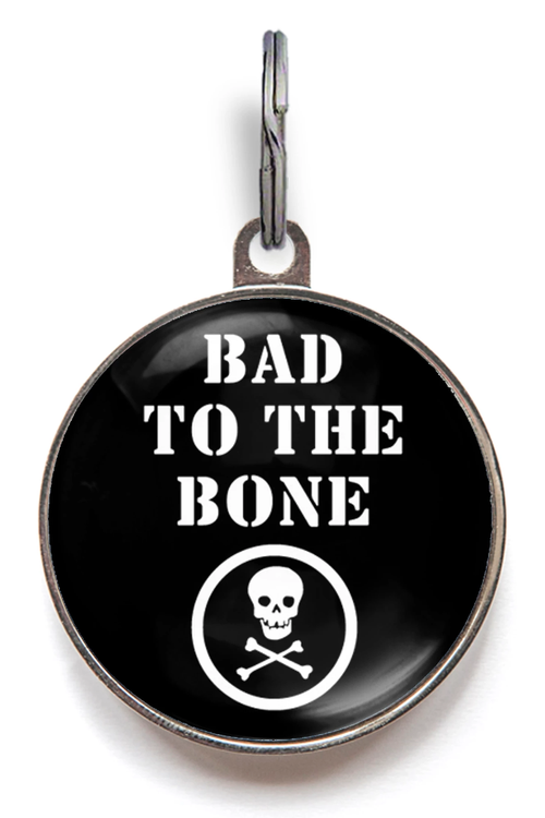 Bad To The Bone Pet Tag