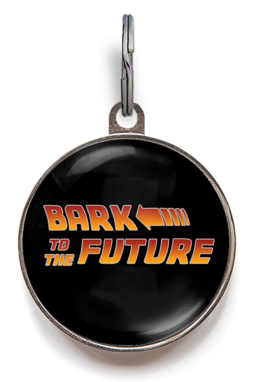 Bark To The Future Dog Tag