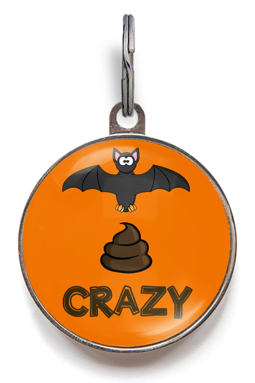 Bat Sh*t Crazy Pet Tag
