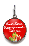 Dear Santa, Leave Presents, Take Cat Dog Tag