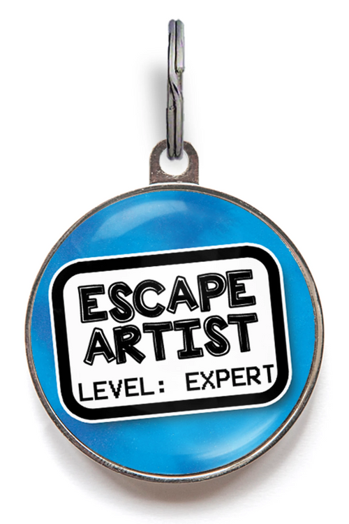 Escape Artist Pet ID Tag