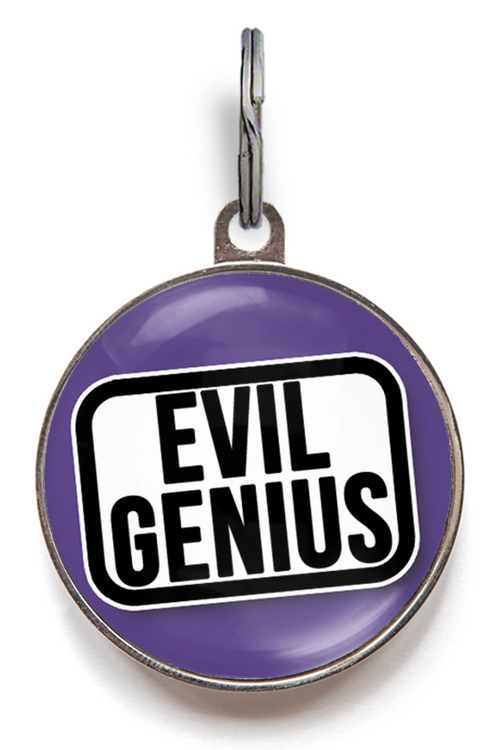 Evil Genius Pet Tag