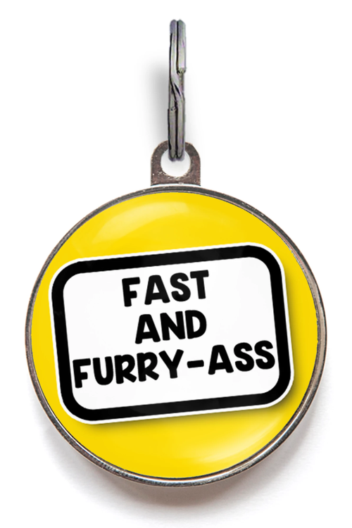 Fast & Furry-Ass Pet Tag