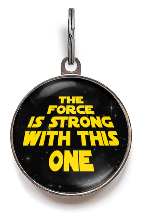The Force Is Strong With This One - Star Wars Pet Tag