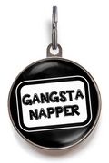 Gangsta Napper Pet Tag