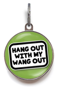 Hang Out With My Wang Out Pet Tag
