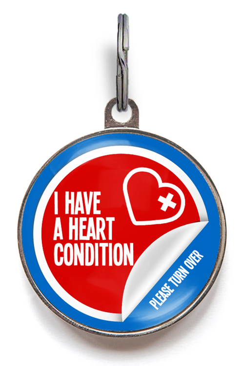 I Have A Heart Condition Medical Pet Tag