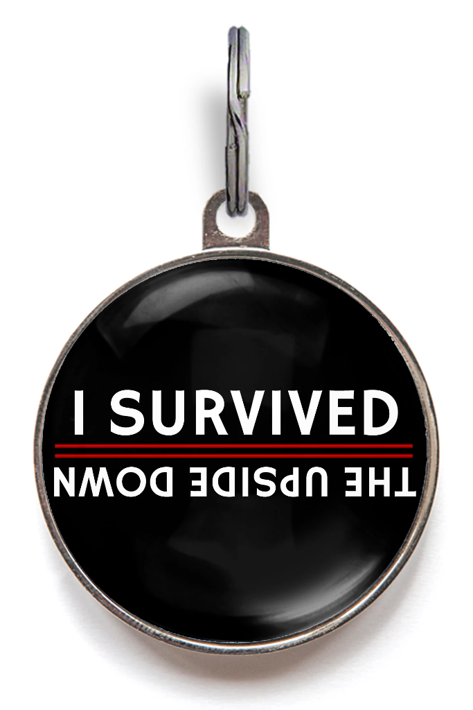 I Survived The Upside Down Pet Tag