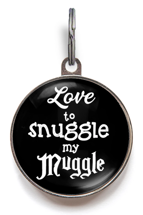 Love To Snuggle My Muggle Pet Tag