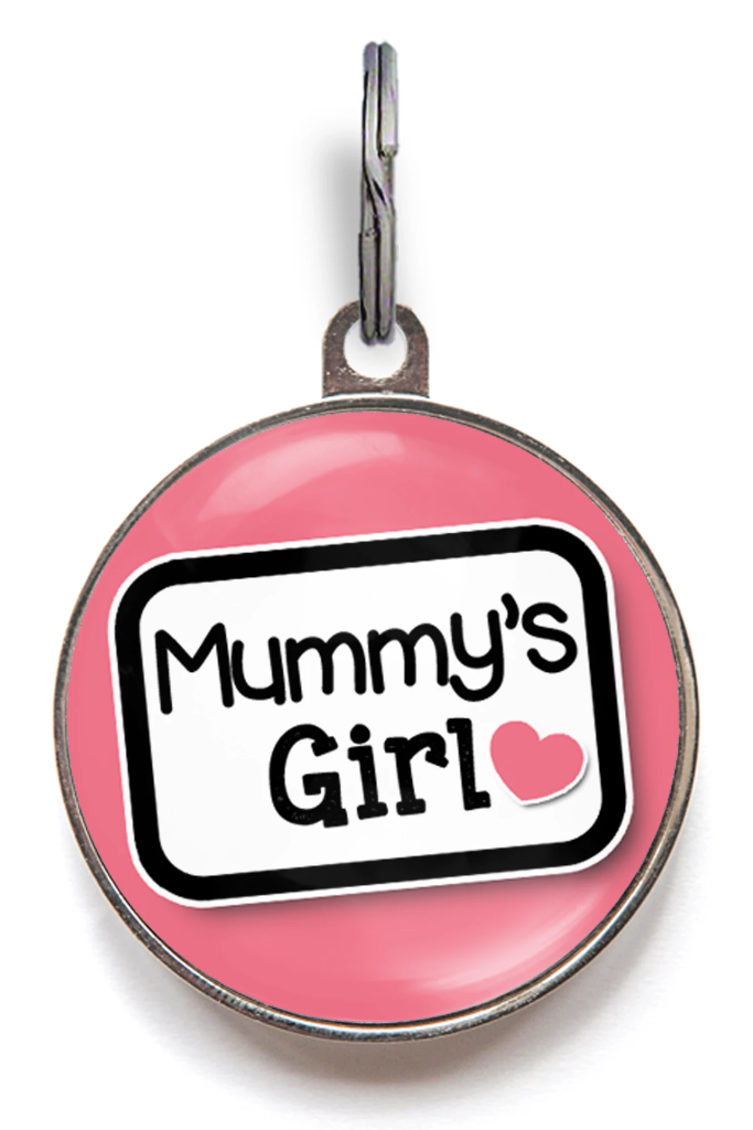 Mummy's Girl Dog ID Tag