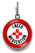 Need Medication Dog Tag