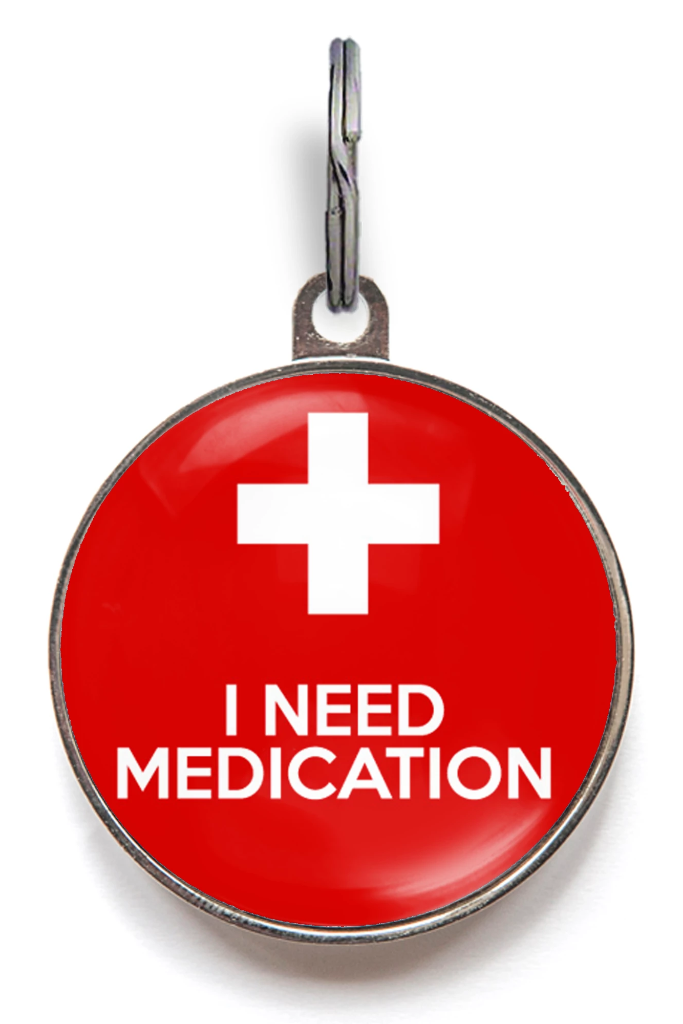 I Need Medication ID Tag