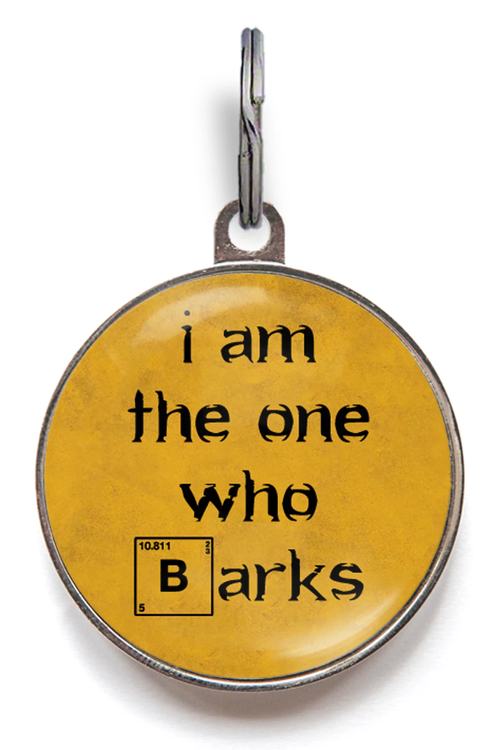 I Am The One Who Barks Dog ID Tag