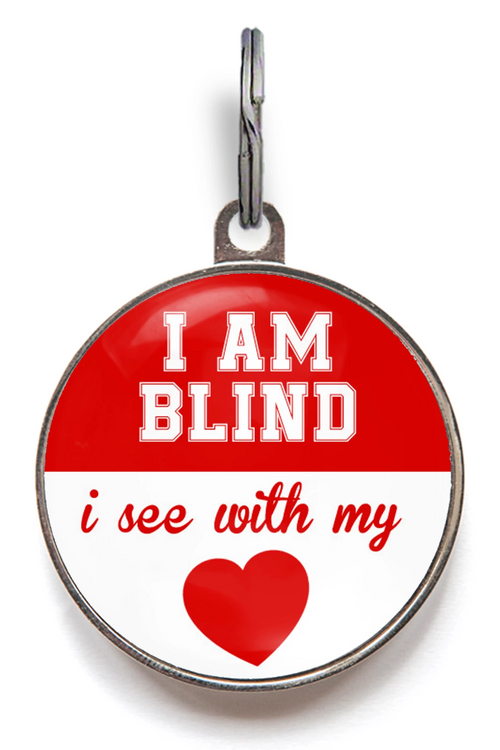 Blind Pet Tag, I see with my heart