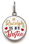 Rudolph Is My Bestie Dog Tag