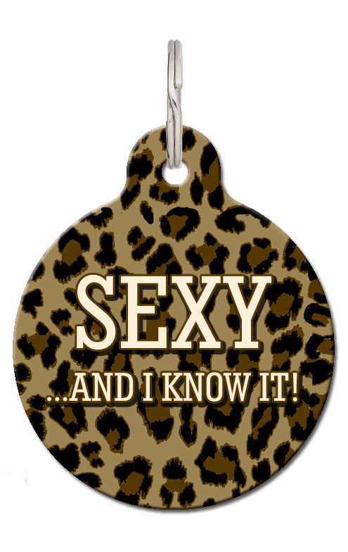 Sexy And I Know It Pet ID Tag