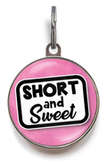 Short And Sweet Pet ID Tag