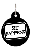 Sit Happens Dog ID Tag