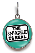 The Snuggle Is Real Pet Tag