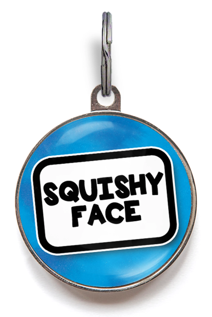 Squishy Face Pet Tag